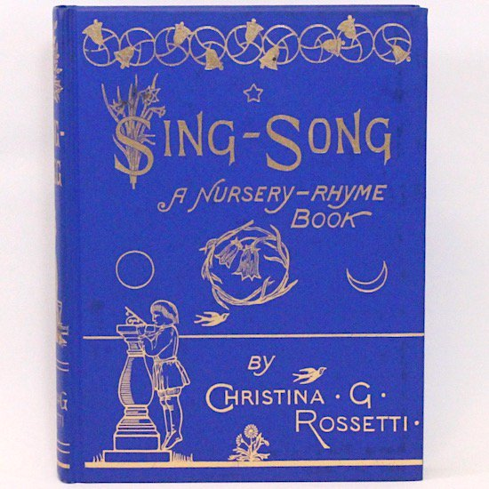 「Sing-Song A Nursery-Rhyme Book」   Christina Rossetti Arthur Hughes オズボーン・コレクション