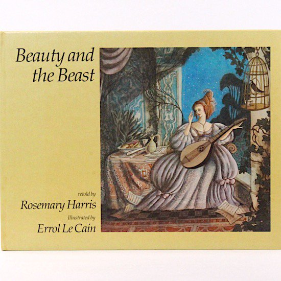 Beauty and the Beast  Rosemary Harris  Errol Le Cain (エロール・ル・カイン)