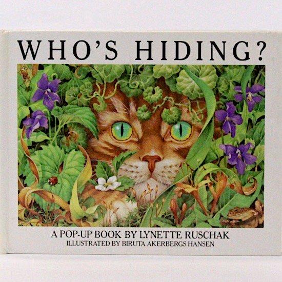 Who's Hiding? (ポップアップブック) Ruschak Biruta Akerbergs