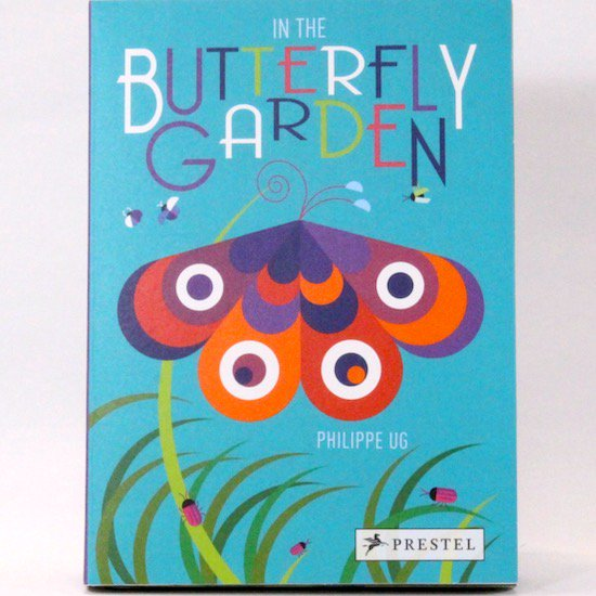 In the Butterfly Garden(ポップアップブック)  Philippe Ug