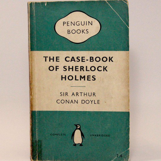 The Case-Book of Sherlock Holmes/Arthur Conan Doyle  Penguin Books