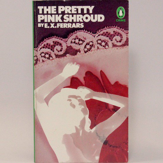 The Pretty Pink Shroud/E.X.Ferrars  Penguin Books
