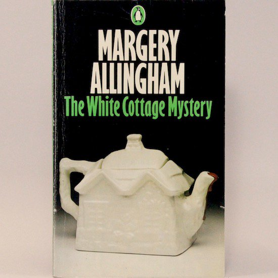 The White Cottage Mystery/Margery Allingham  Penguin Books