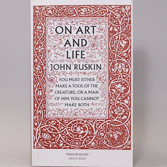 On Art And Life(Penguin Great Ideas)/John Ruskin  Penguin Books