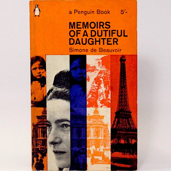 Memoirs of a Dutiful Daughter/Simone De Beauvoir  Penguin Books