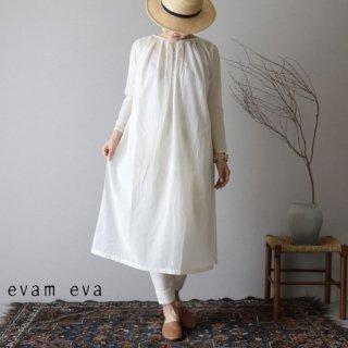 evam eva(エヴァム エヴァ)【2019ss新作】 タックロングワンピース アンティークホワイト / tuck long one-piece  E191T080