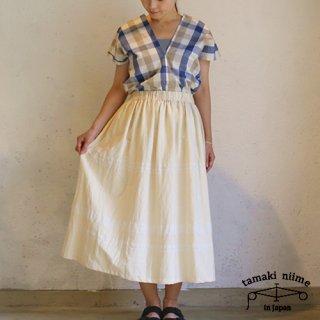 tamaki niime 玉木新雌 basic wear powan skirt short natural(生成り) / ベーシック ウェア ポワンスカート ショート ナチュラル【送料無料】