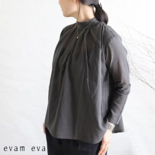 evam eva(エヴァム エヴァ)【2019ss新作】 スタンドカラータックシャツ ストーングレー / stand collar tuck shirt E191T079