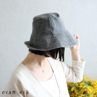evam eva(エヴァム エヴァ) リネンハット / linen hat charcoal(89)  E201Z096