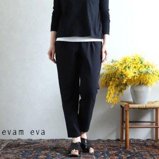 evam eva(エヴァム エヴァ) vie【2020ss新作】イージーパンツ / easy pants black(90)  V201T935