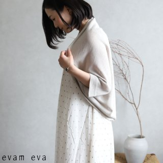 evam eva(エヴァム エヴァ)【2020ss新作】 ドライシルクボレロ / dry silk bolero grege(14) E201K163