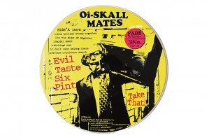 Oi-Skall Mates / Evil Taste Six Pint / オイスカルメイツ
