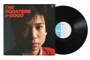 The Roosters / a-GOGO / ザ・ルースターズ<img class='new_mark_img2' src='https://img.shop-pro.jp/img/new/icons6.gif' style='border:none;display:inline;margin:0px;padding:0px;width:auto;' />