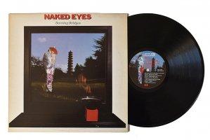Naked Eyes / Burning Bridges / ネイキッド・アイズ