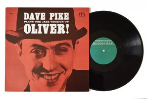 Dave Pike / Plays The Jazz Version Of Oliver! / デイブ・パイク