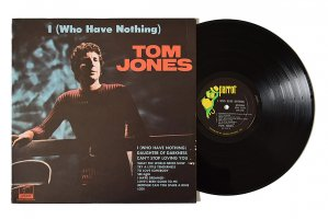 Tom Jones / I (Who Have Nothing) / トム・ジョーンズ