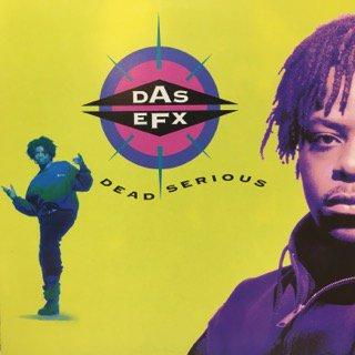 DAS EFX/DEAD SERIOUS