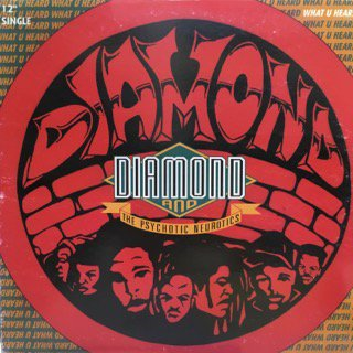 Diamond&Psychotic Neurotics/what u heard