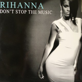 Rihanna/Don't Stop The Music