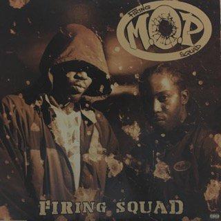 M.O.P/firing squad