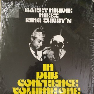 HARRY MUDIE meet KING TUBBY'S/IN DUB CONFERENCE VOL.1