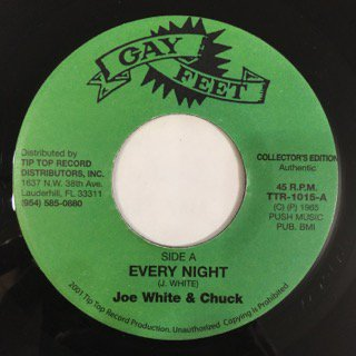 JOE WHITE&CHUCK/EVERY NIGHT