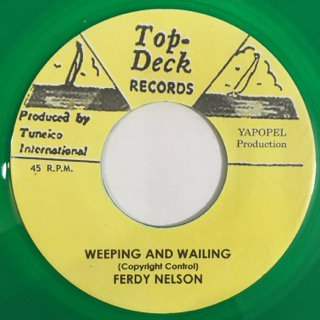 FERDY NELSON/WEEPING AND WAILING