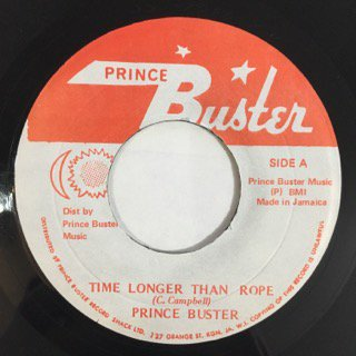 PRINCE BUSTER/TIME LONGER THAN ROPE