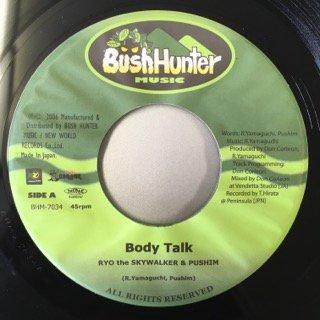 RYO THE SKYWALKER&PUSHIM/BODY TALK
