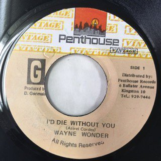 WAYNE WONDER/I'D DIE WITHOUT YOU