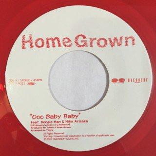 HOME GROWN/Ooo BABY BABY