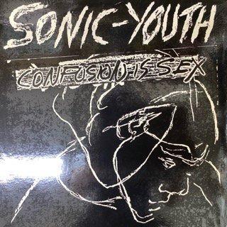 ソニックユース/コンフュージョン・イズ・セックス