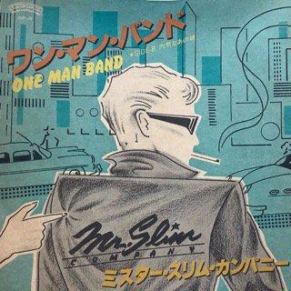 ミスター・スリム・カンパニー/ワン・マン・バンド Mr.Slim Company/ONE MAN BAND