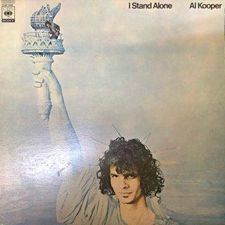 アル・クーパー/アイ・スタンド・アローン AL KOOPER/I STAND ALONE