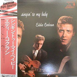 エディ・コクラン/シンギン・トゥー・マイ・ベイビー EDDIE COCHRAN/SINGI'N TO MY BABY