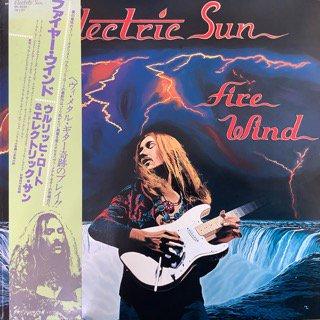 エレクトリック・サン/ファイヤー・ウィンド ELECTRIC SUN/FIRE WIND