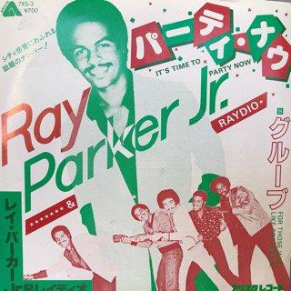 レイ・パーカーJr.&レイディオ/パーティ・ナウ Ray Parker Jr.&RAYDIO/IT'S TIME TO PARTY NOW