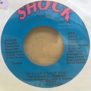 C.B.OVERTON/IF I CAN'T STOP YOU