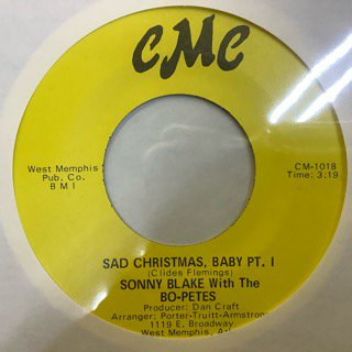 SONY BLAKE WITH THE BO-PETES/SAD CHRISTMAS BABY Pt.1
