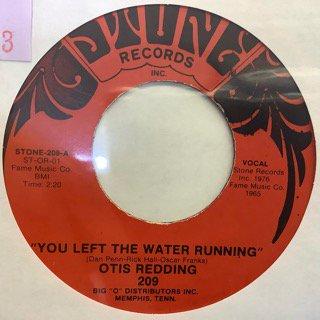 OTIS REDDING/YOU LEFT THE WATER RUNNING