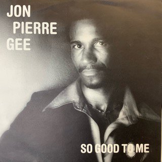 JAN PIERRE GEE/SO GOOD TO ME