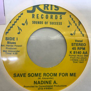 NADINE A/SAVE SOME ROOM FOR ME