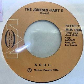 S.O.U.L./THE JONESES (Pt1)