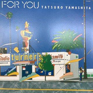 山下達郎/FOR YOU  TATSURO YAMASHITA/FOR YOU