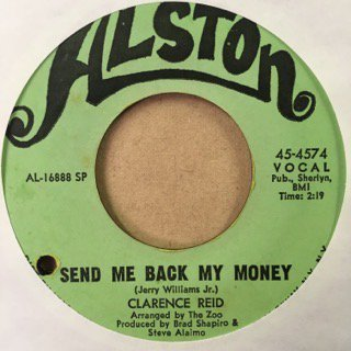Clarence Reid/send me back my money