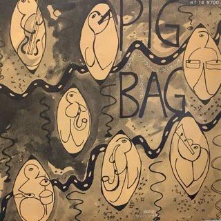 ピッグ・バッグ/パパズ・ゴット・ア・ブラン・ニュー・ピッグバッグ PIG BAG/PAPA'S GOT A BRAND NEW PIGBAG