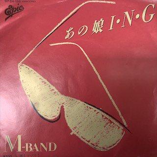 M-BAND/あの娘I・N・G