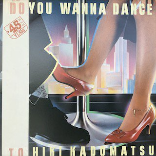 角松敏生/ DO YOU WANNA DANCE