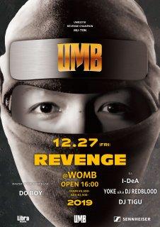 12/27 UMB2019 REVENGE 前売りチケット