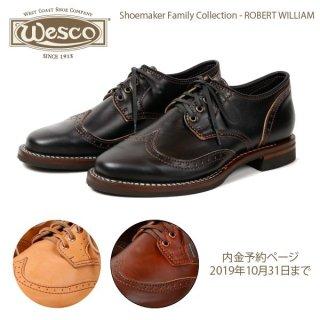 限定モデル ウエスコ WESCO ROBERT WILLIAM SHOEMAKER FAMILY COLLECTION【内金予約ページ・2019年10月31日まで】